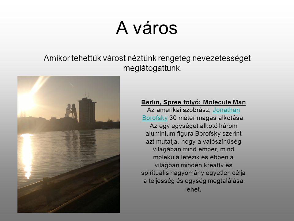 Berlin, Spree folyó: Molecule Man