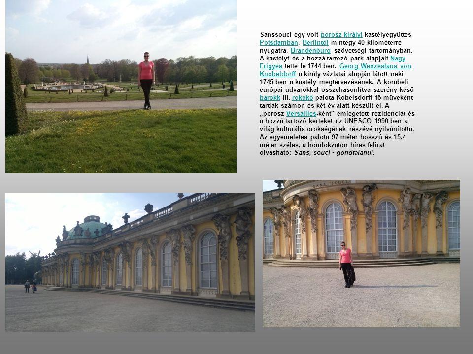Sanssouci egy volt porosz királyi kastélyegyüttes Potsdamban, Berlintől mintegy 40 kilométerre nyugatra, Brandenburg szövetségi tartományban.