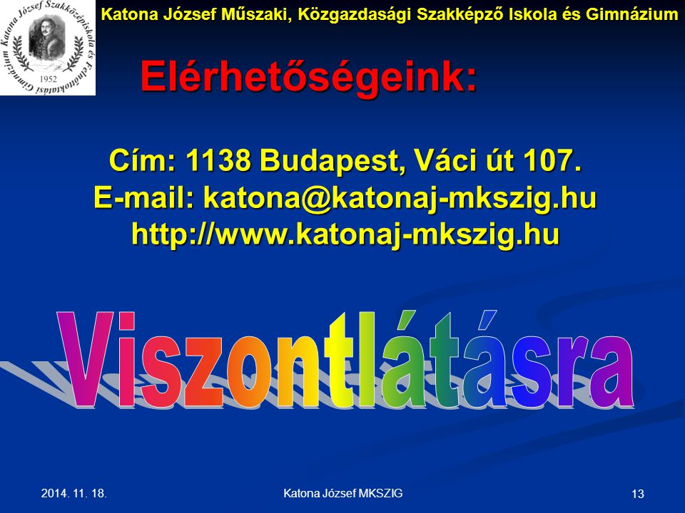 E-mail: katona@katonaj-mkszig.hu