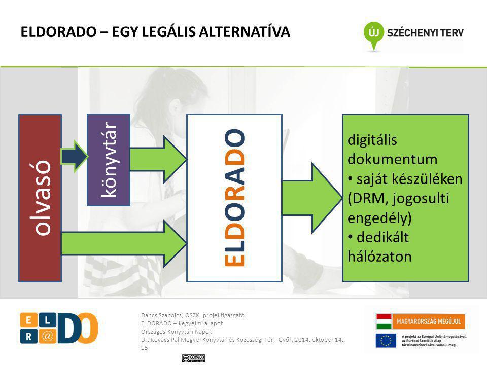 ELDORADO – EGY LEGÁLIS ALTERNATÍVA