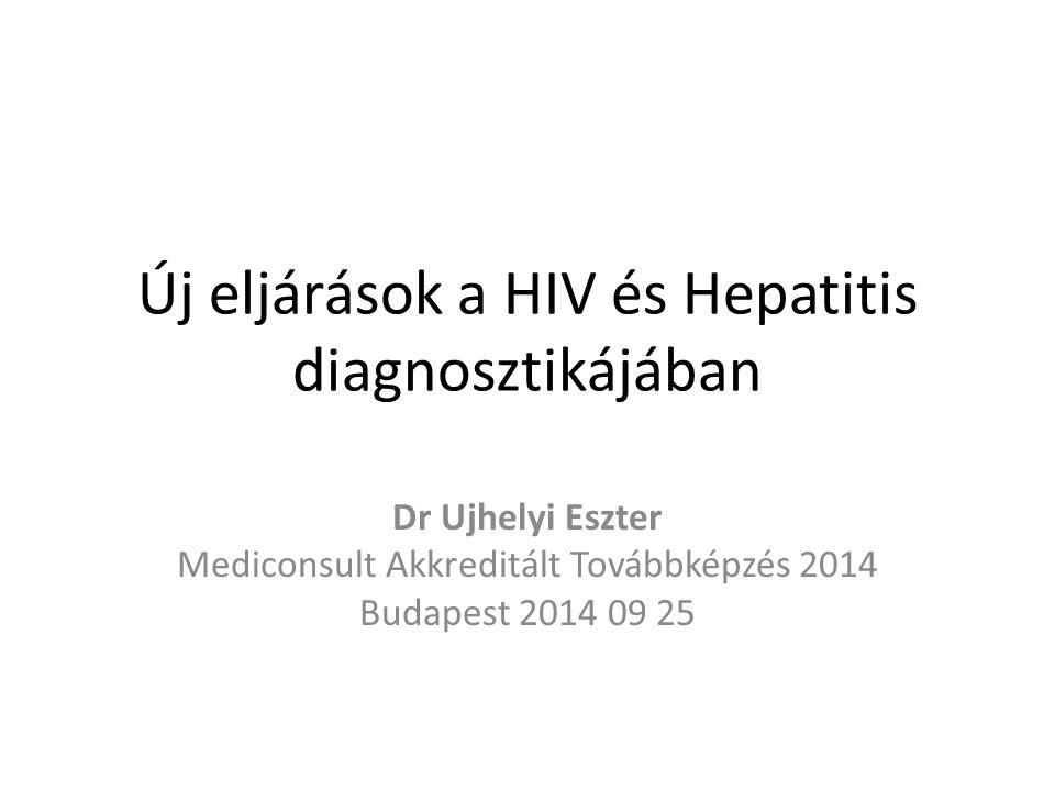 Új eljárások a HIV és Hepatitis diagnosztikájában