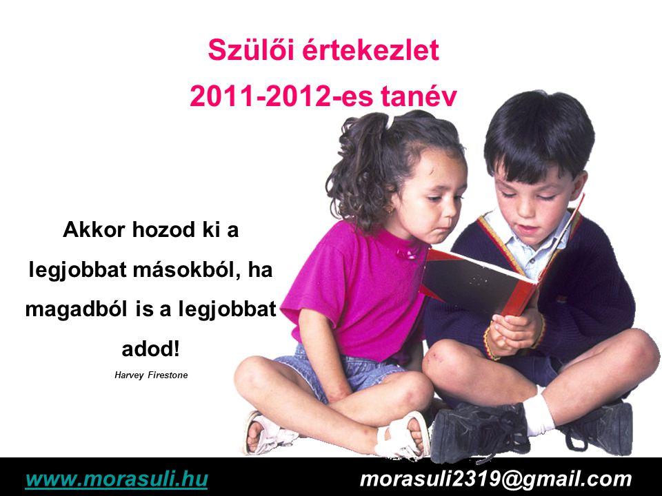 Szülői értekezlet 2011-2012-es tanév