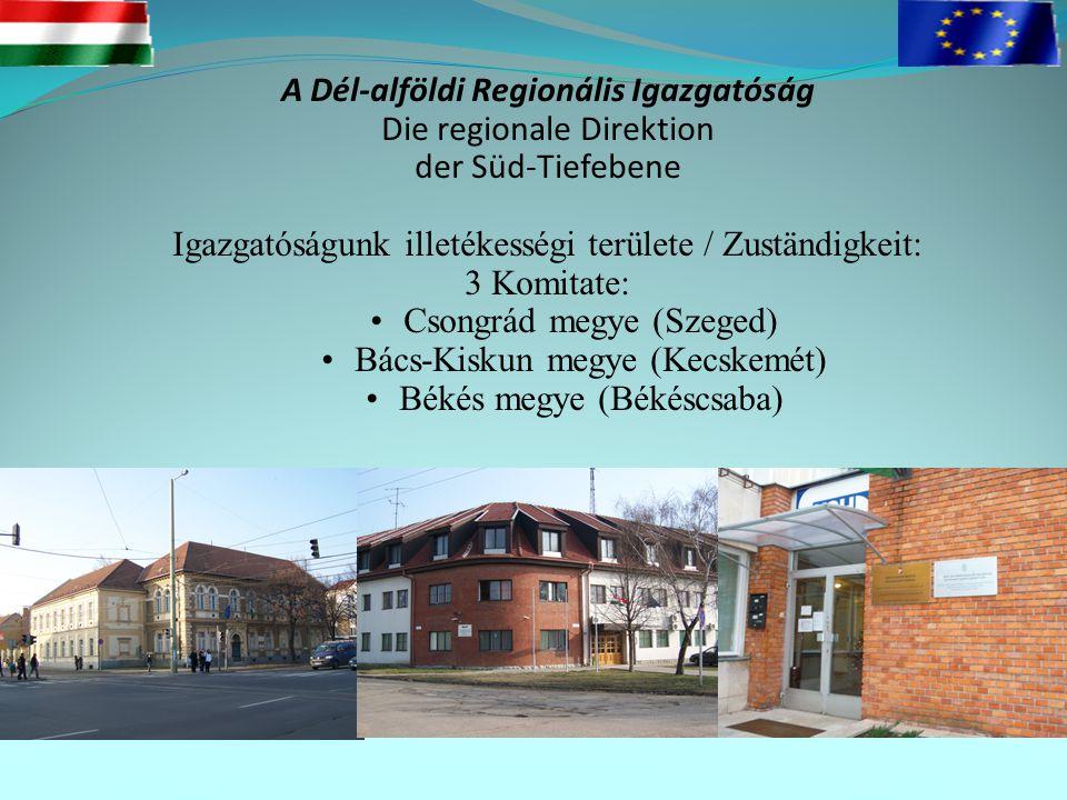 A Dél-alföldi Regionális Igazgatóság