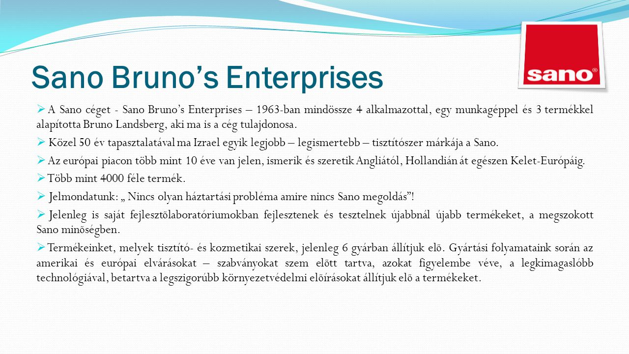 Sano Bruno's Enterprises