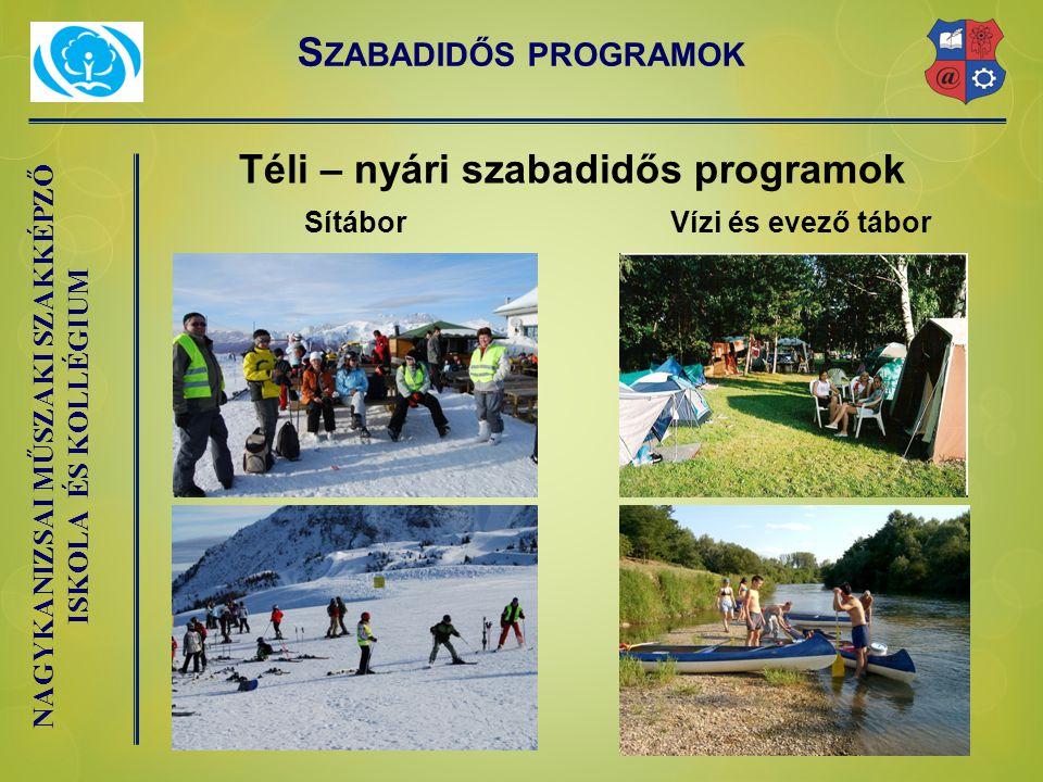 Téli – nyári szabadidős programok