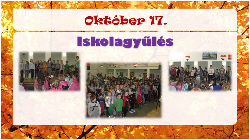 Október 17. Iskolagyűlés