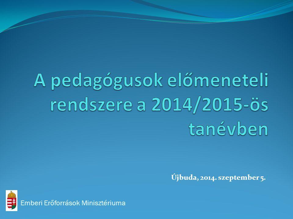 A pedagógusok előmeneteli rendszere a 2014/2015-ös tanévben