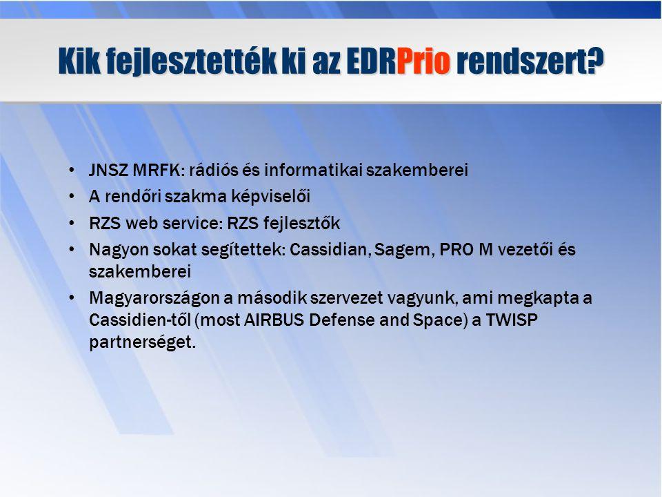 Kik fejlesztették ki az EDRPrio rendszert