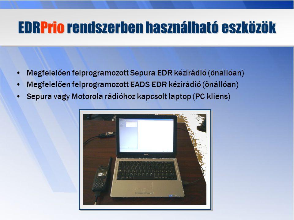 EDRPrio rendszerben használható eszközök