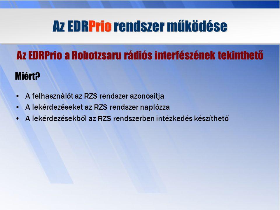 Az EDRPrio rendszer működése