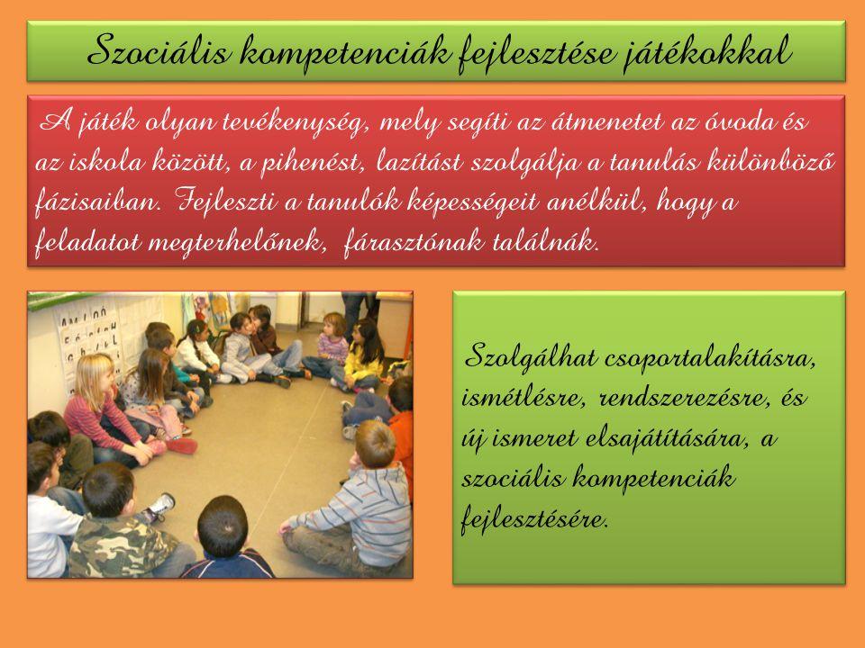 Szociális kompetenciák fejlesztése játékokkal