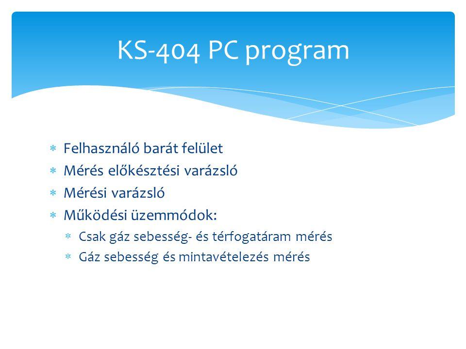 KS-404 PC program Felhasználó barát felület Mérés előkésztési varázsló