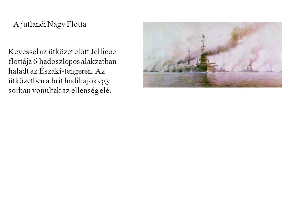 A jütlandi Nagy Flotta