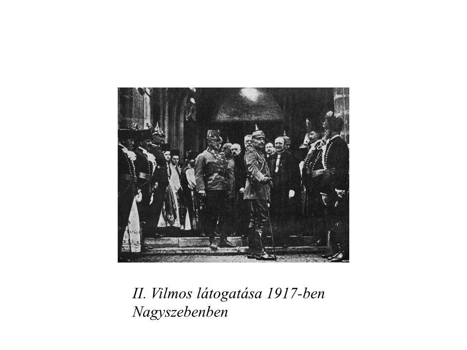 II. Vilmos látogatása 1917-ben Nagyszebenben