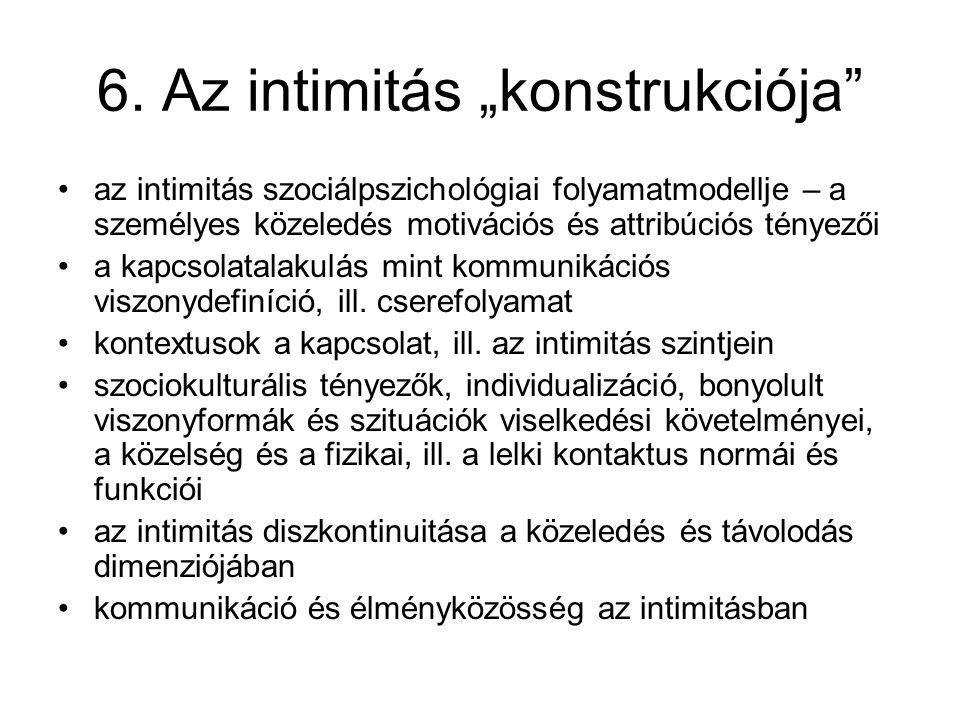 """6. Az intimitás """"konstrukciója"""