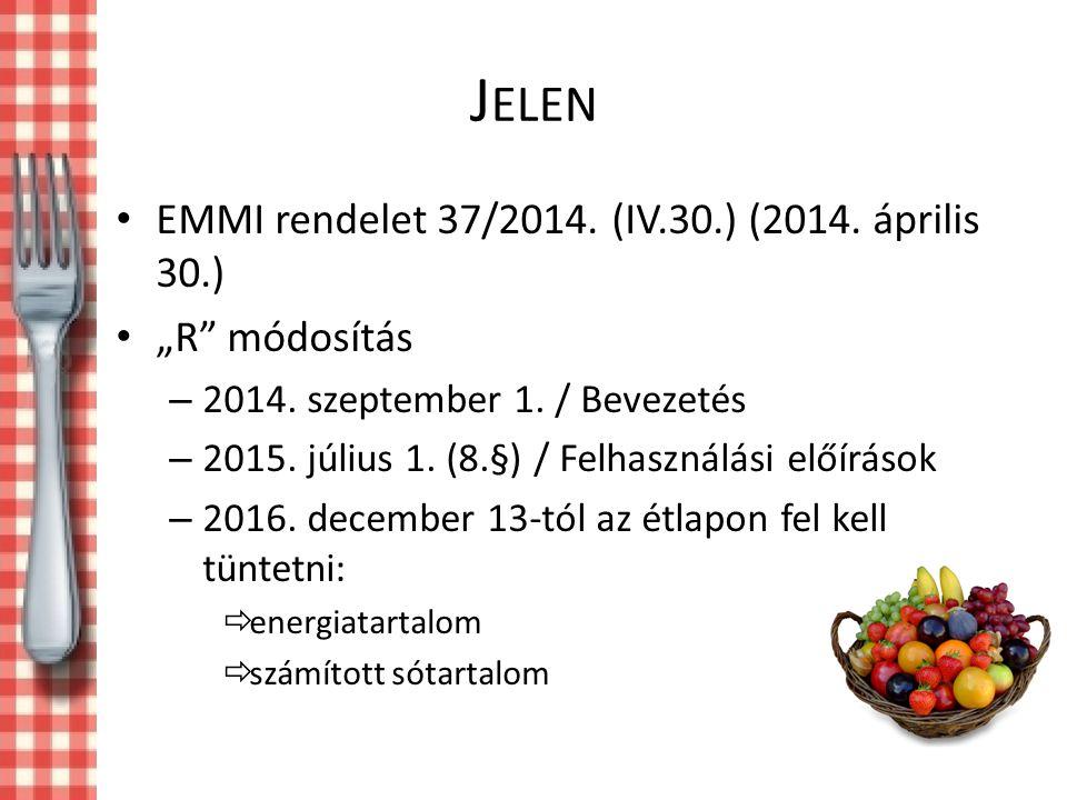 Jelen EMMI rendelet 37/2014. (IV.30.) (2014. április 30.)