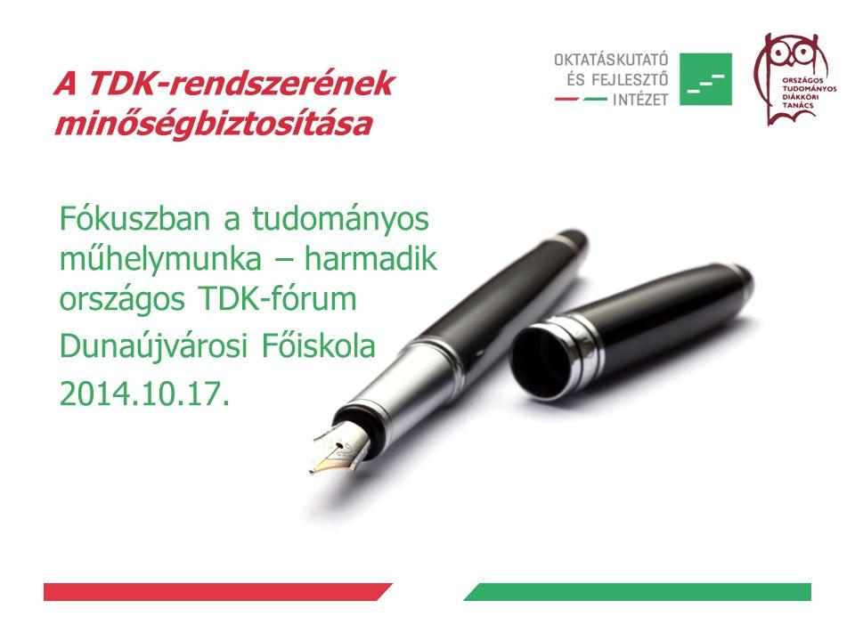 A TDK-rendszerének minőségbiztosítása