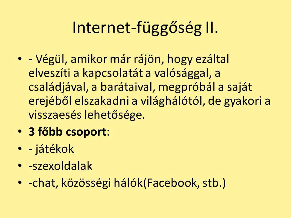 Internet-függőség II.