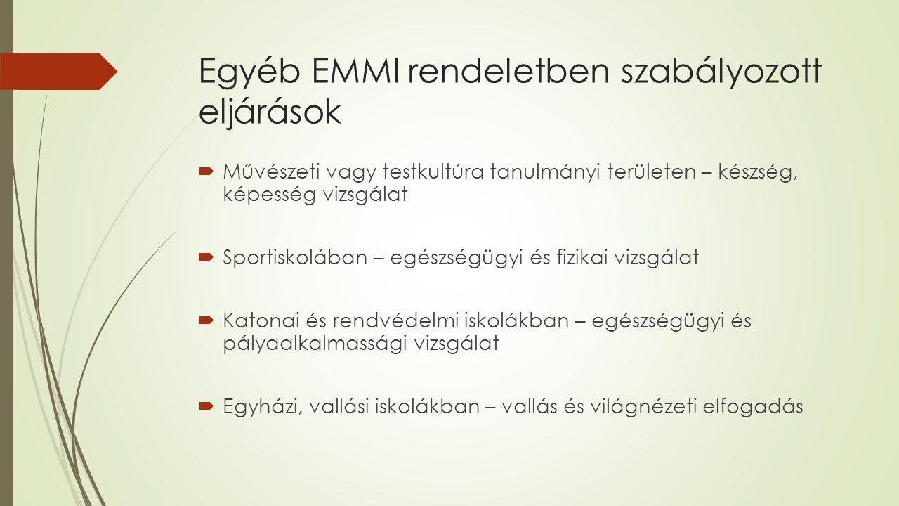 Egyéb EMMI rendeletben szabályozott eljárások