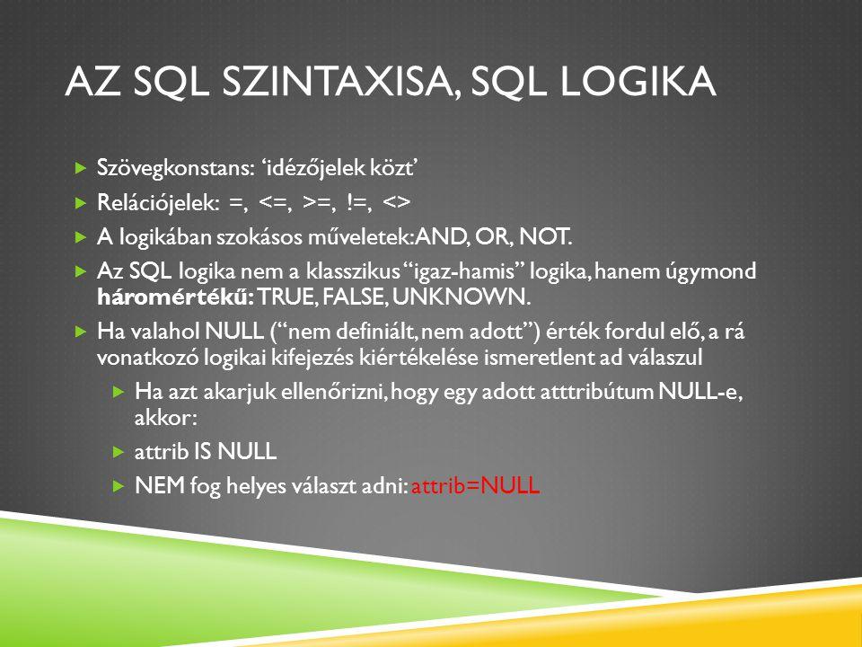 Az SQL szintaxisa, SQL Logika