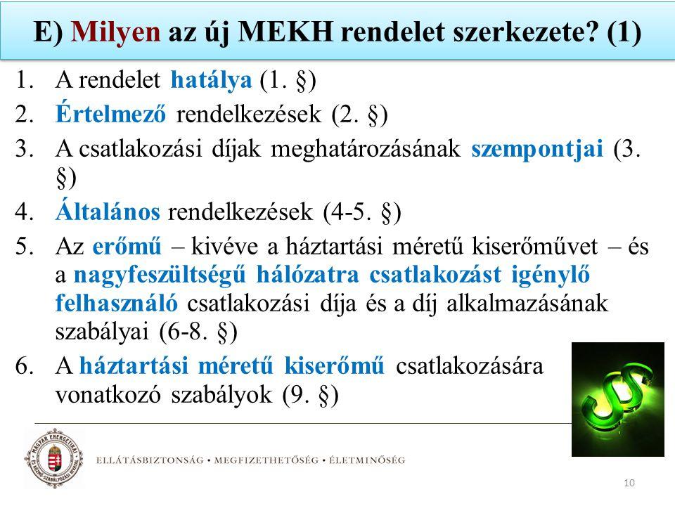 E) Milyen az új MEKH rendelet szerkezete (1)