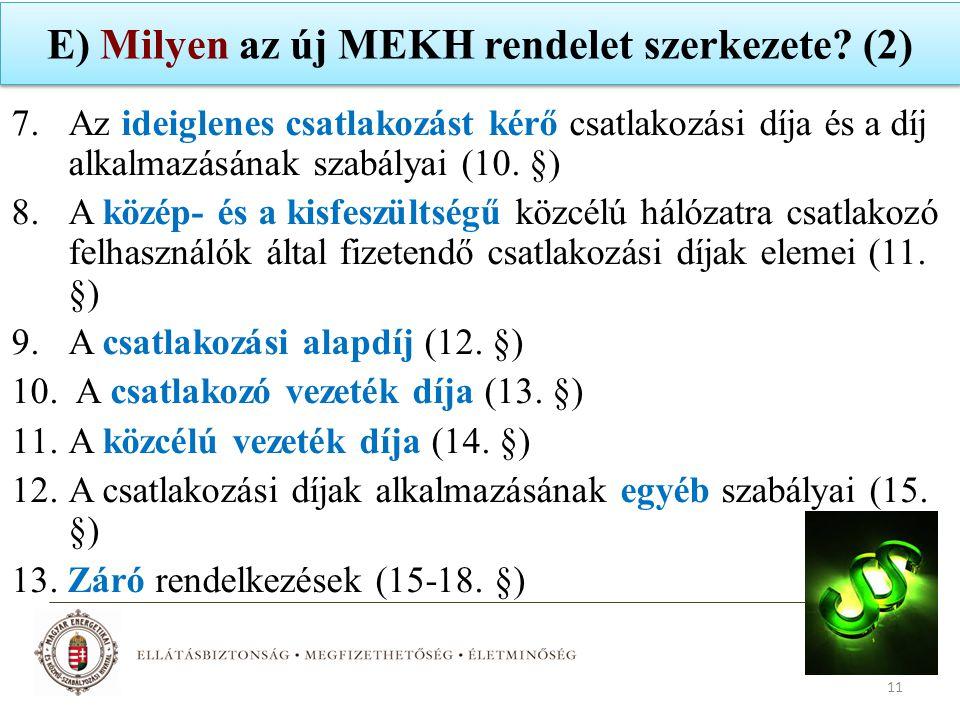 E) Milyen az új MEKH rendelet szerkezete (2)