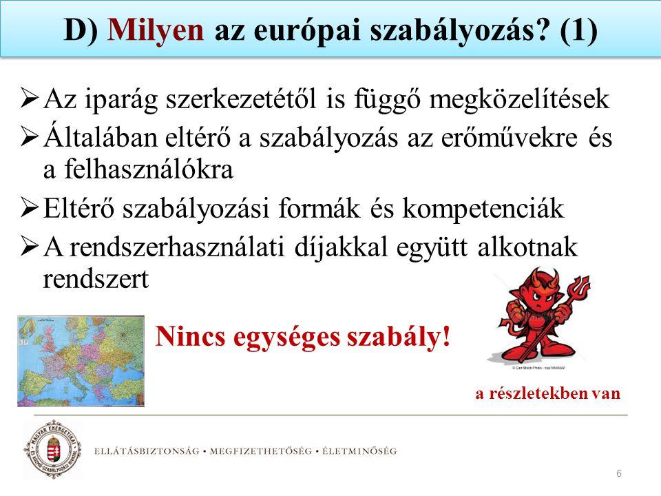 D) Milyen az európai szabályozás (1)