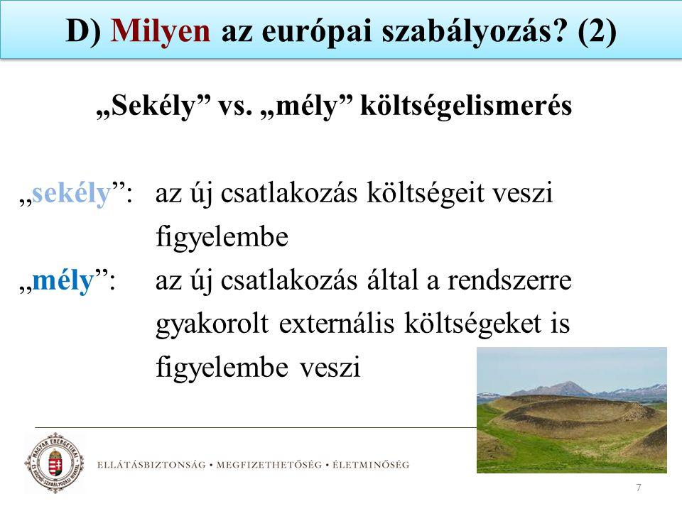 D) Milyen az európai szabályozás (2)