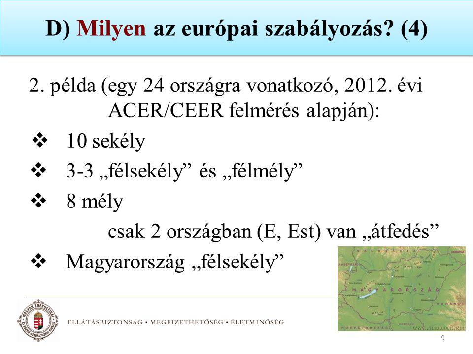 D) Milyen az európai szabályozás (4)