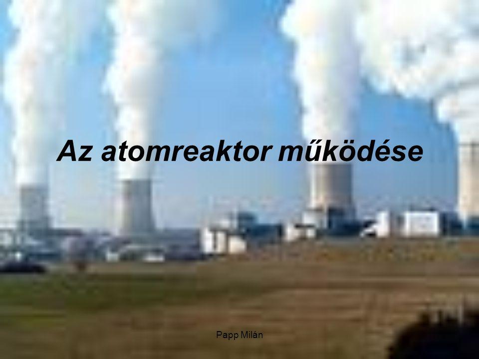 Az atomreaktor működése