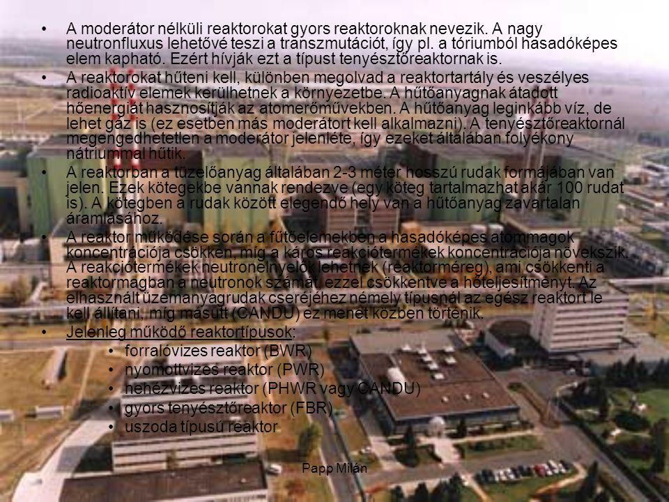 Jelenleg működő reaktortípusok: forralóvizes reaktor (BWR)