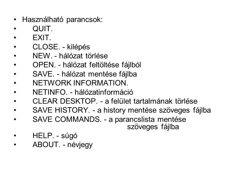 Használható parancsok: