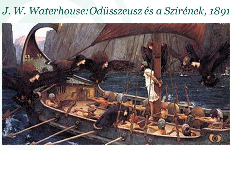 J. W. Waterhouse:Odüsszeusz és a Szirének, 1891