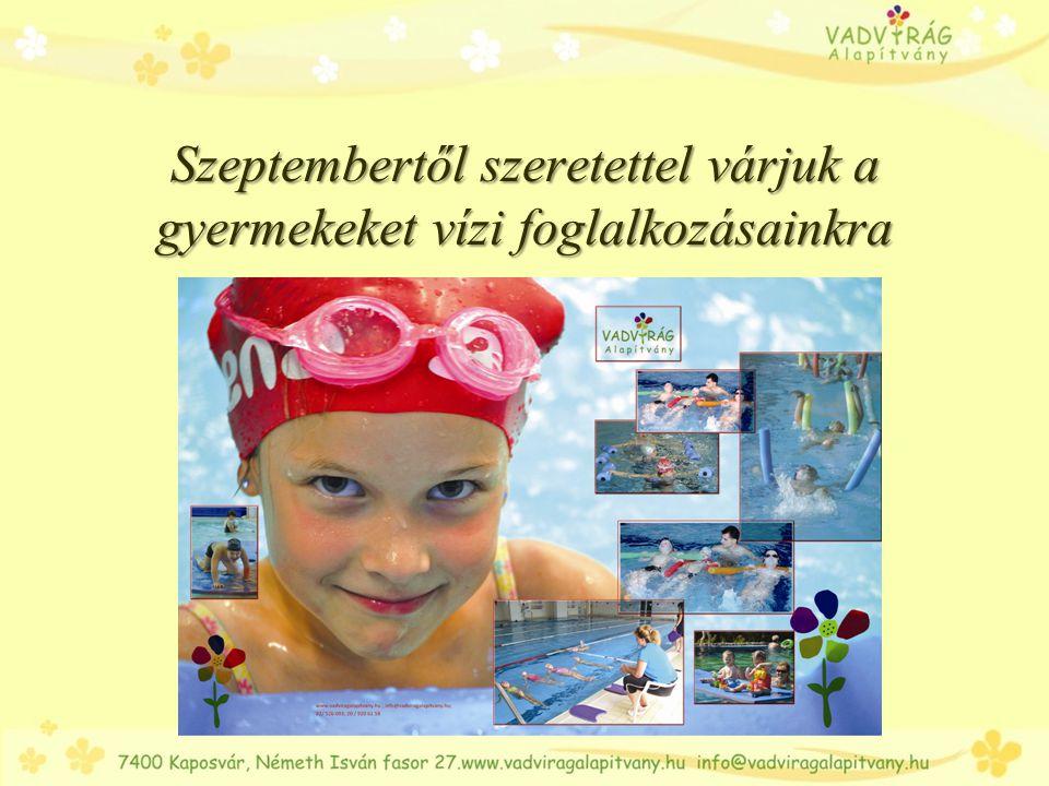 Szeptembertől szeretettel várjuk a gyermekeket vízi foglalkozásainkra