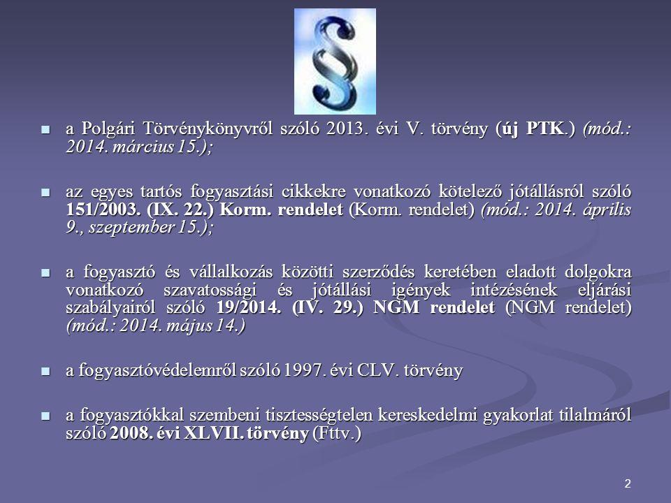 a Polgári Törvénykönyvről szóló 2013. évi V. törvény (új PTK. ) (mód
