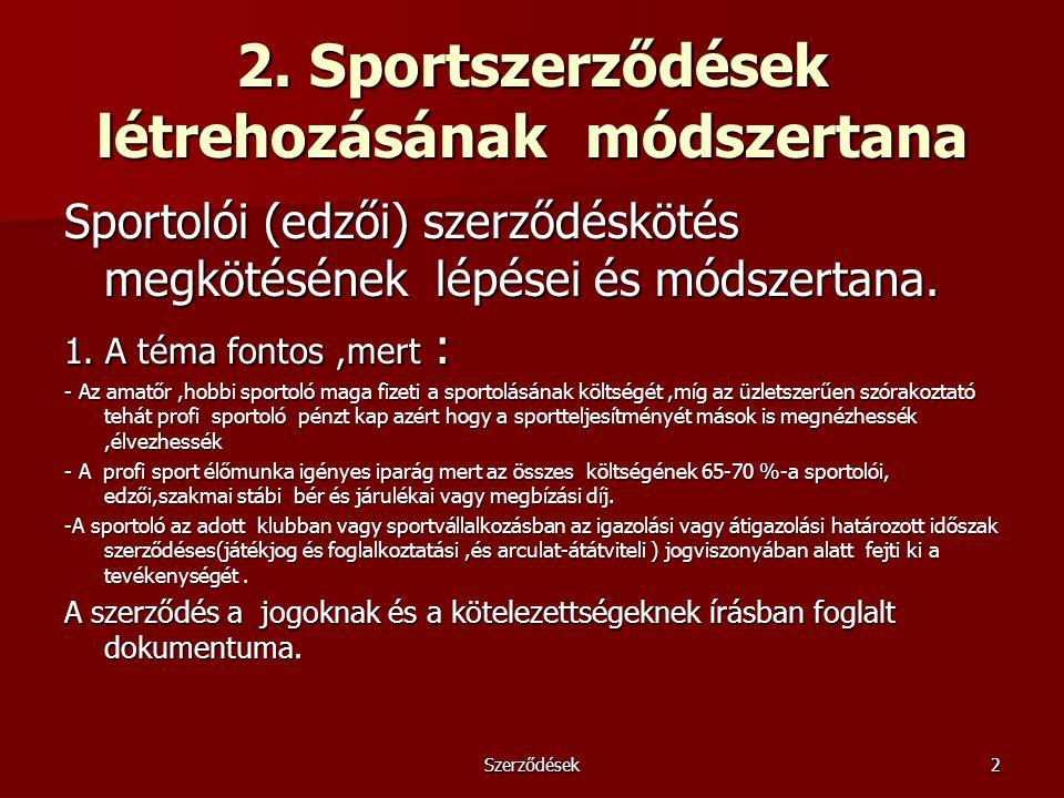 2. Sportszerződések létrehozásának módszertana