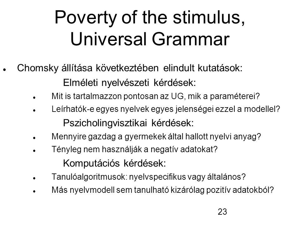 Poverty of the stimulus, Universal Grammar