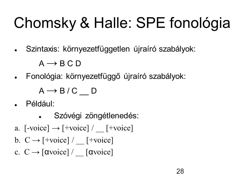 Chomsky & Halle: SPE fonológia