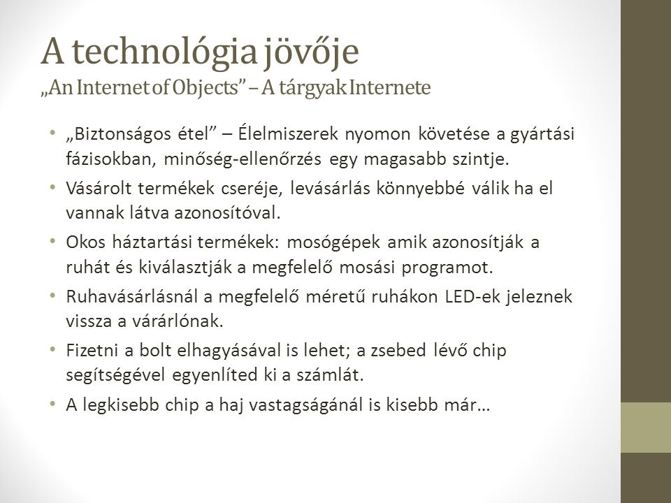 "A technológia jövője ""An Internet of Objects – A tárgyak Internete"