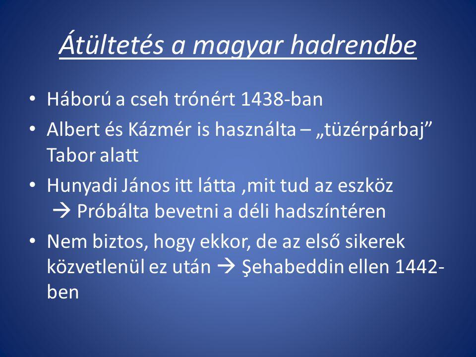 Átültetés a magyar hadrendbe