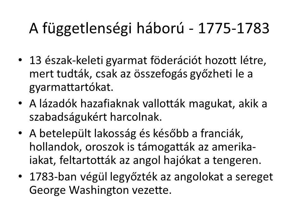A függetlenségi háború - 1775-1783