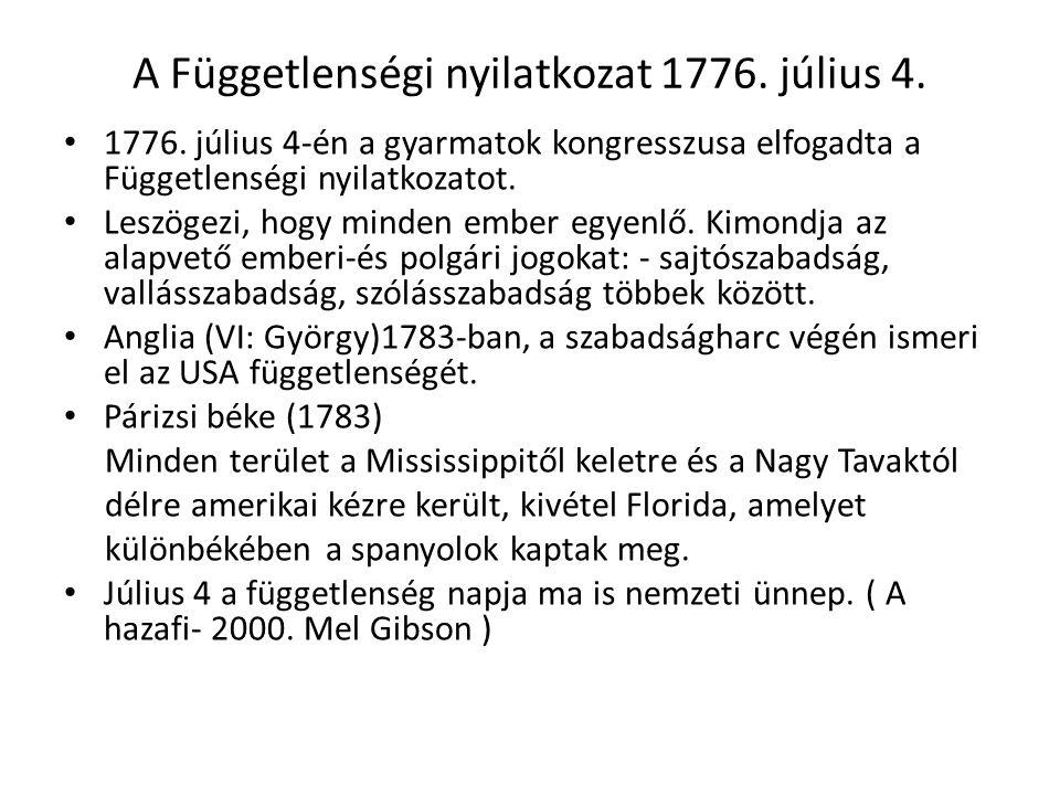 A Függetlenségi nyilatkozat 1776. július 4.