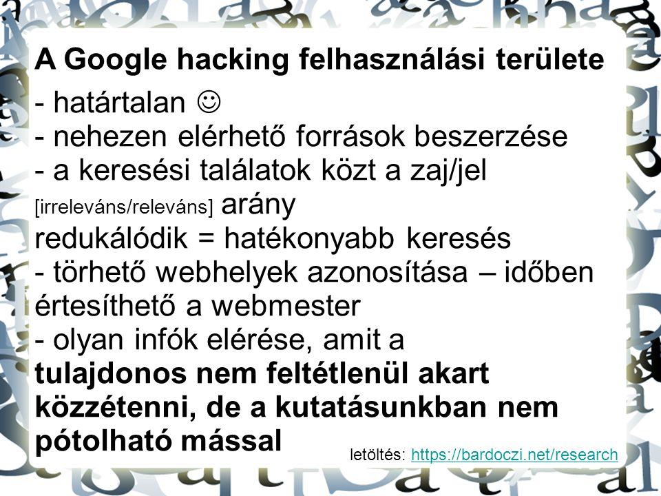 A Google hacking felhasználási területe határtalan 