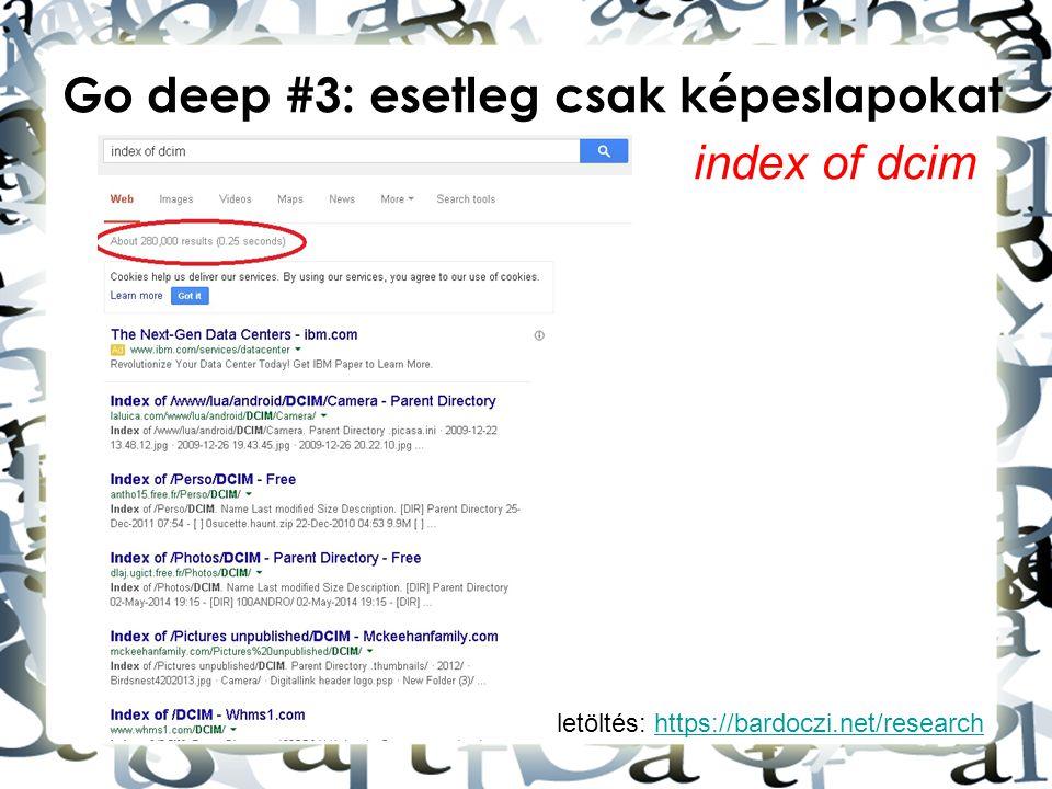 Go deep #3: esetleg csak képeslapokat index of dcim