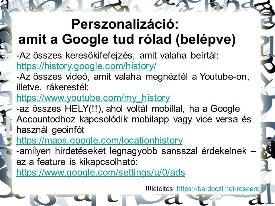 amit a Google tud rólad (belépve)