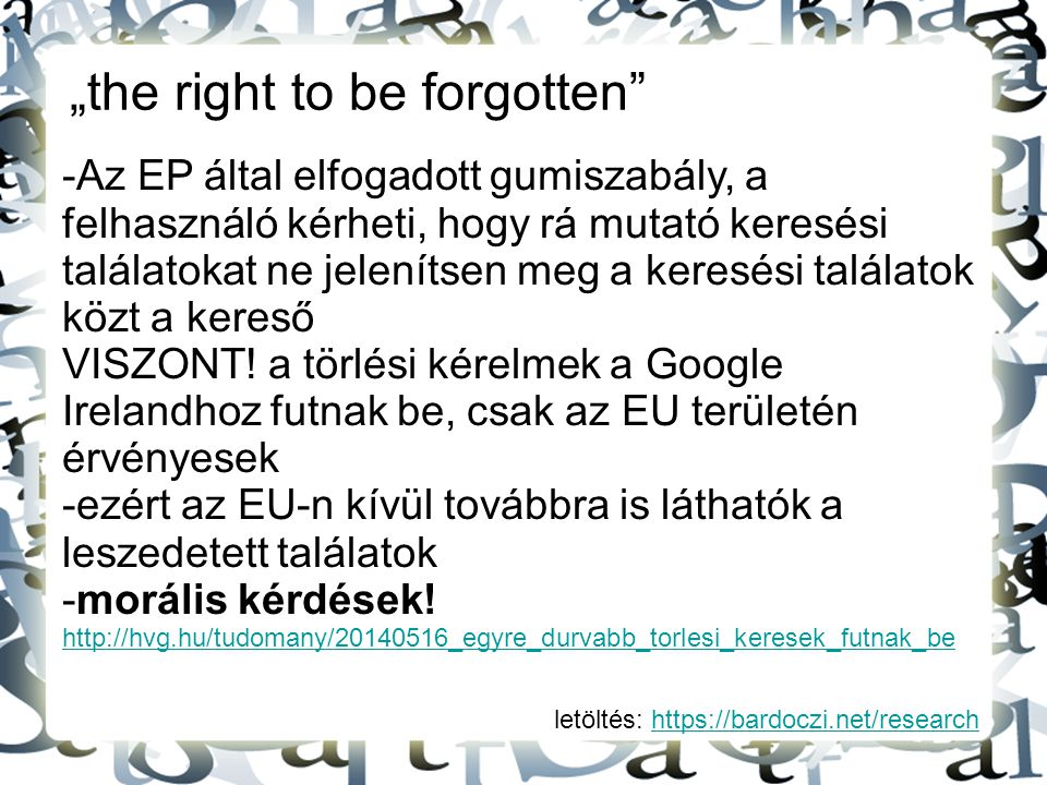 """the right to be forgotten"