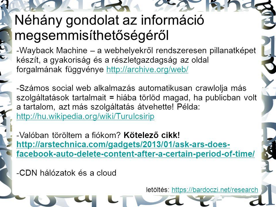 Néhány gondolat az információ megsemmisíthetőségéről