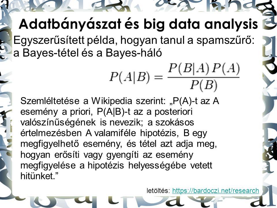 Adatbányászat és big data analysis