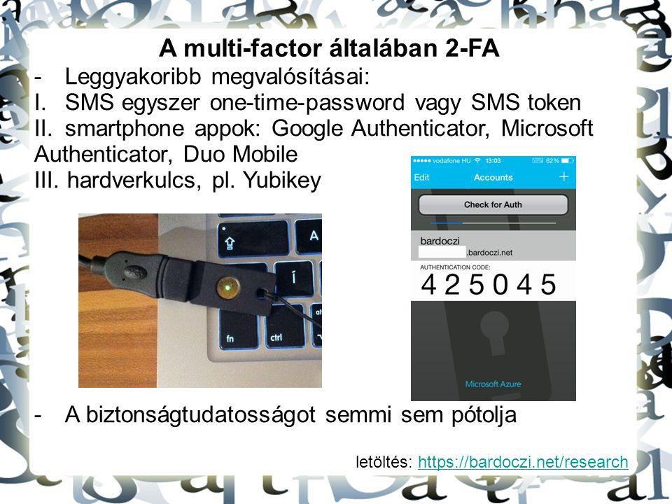 A multi-factor általában 2-FA