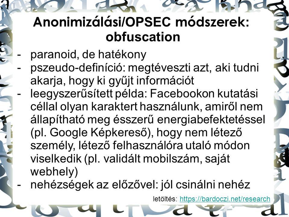 Anonimizálási/OPSEC módszerek: